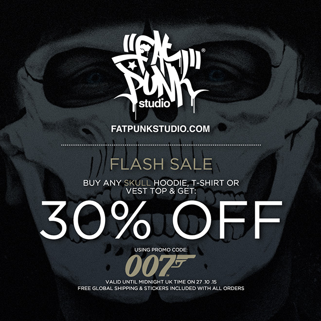 "Celebrating the launch of the new 007 film ""Spectre"" with a skull crushing 30% off flash sale on all Fat Punk Studio skull clothing."